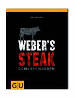 Grillbuch Weber®´s Steak